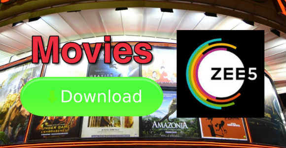 Download new movies on Zee 5
